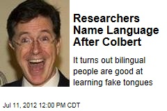 Researchers Name Language After Colbert