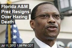 Florida A&amp;amp;M Prez Resigns Over Hazing Death