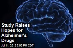 Study Raises Hopes for Alzheimer&amp;#39;s Drugs