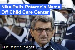 Nike Pulls Paterno's Name Off Child Care Center