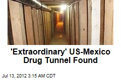'Extraordinary' US-Mexico Drug Tunnel Found