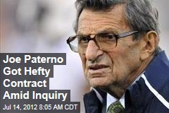 Joe Paterno Got Hefty Contract Amid Inquiry
