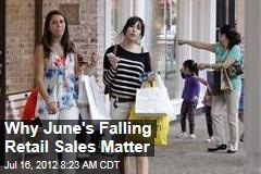 Why June's Falling Retail Sales Matter