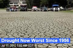 Drought Now Worst Since 1956