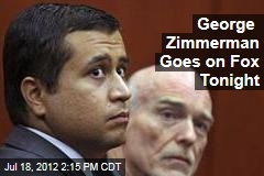 George Zimmerman Goes on Fox Tonight