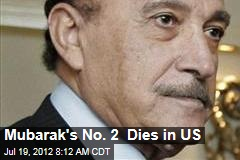 Mubarak's No. 2 Dies in US