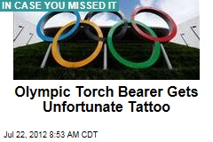 Olympic Torch Bearer Gets Unfortunate Tattoo
