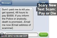 Scary New Text Scam: Pay or Die