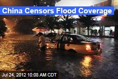 China Censors Flood Coverage