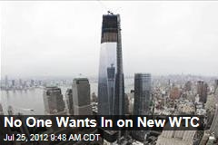 No One Wants In on New WTC