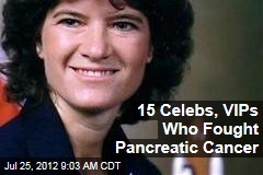 15 Celebs, VIPs Who Fought Pancreatic Cancer