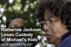Katherine Jackson Loses Custody of Michael&amp;#39;s Kids