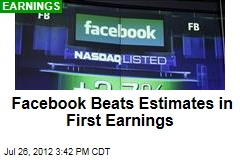 Facebook Beats Estimates in First Earnings
