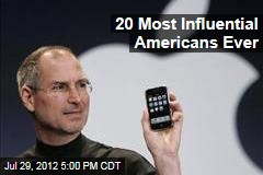 20 Most Influential Americans Ever