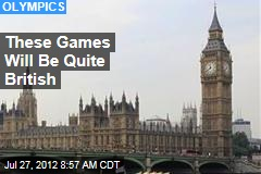 These Games Will Be Quite British