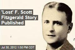 &amp;#39;Lost&amp;#39; F. Scott Fitzgerald Story Published