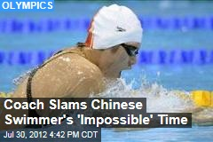 Coach Slams Chinese Swimmer's 'Impossible' Time
