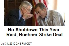 No Shutdown This Year: Reid, Boehner Strike Deal