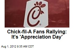 Chick-fil-A Fans Rallying for 'Appreciation Day'