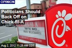 Politicians Should Back Off on Chick-fil-A
