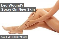Leg Wound? Spray On New Skin