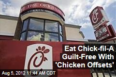 Eat Chick-fil-A Guilt-Free With 'Chicken Offsets'