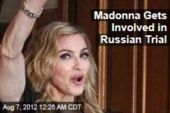 Madonna Speaks Out for Pussy Riot Freedom