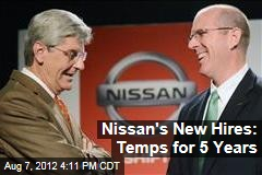 Nissan's New Hires: Temps for 5 Years