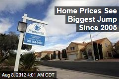 Home Prices See Biggest Jump Since 2005