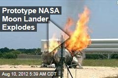 Prototype NASA Moon Lander Explodes