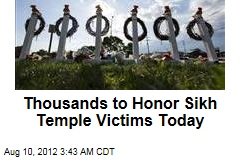 Thousands to Honor Sikh Temple Victims Today