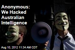 Anonymous: We Hacked Australian Intelligence