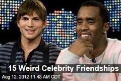 15 Strange Celebrity Friendships