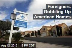 Foreigners Gobbling Up American Homes