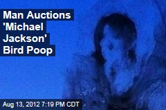 Man Auctions &amp;#39;Michael Jackson&amp;#39; Bird Poop