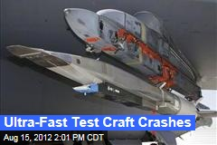 Ultra-Fast Test Craft Crashes