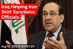 Iraq Helping Iran Skirt Sanctions: Officials