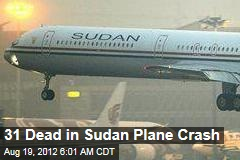 31 Dead in Sudan Plane Crash