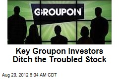 Key Groupon Investors Ditch the Troubled Stock
