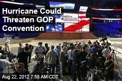 Hurricane Could Threaten GOP Convention