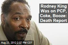 Rodney King Was on PCP, Coke, Booze: Death Report