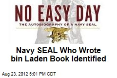 Navy Seal Who Wrote Bin Laden Book Identified
