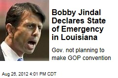 Bobby Jindal Declares State of Emergency in Louisiana