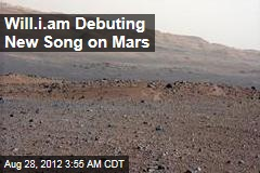 Will.i.am Debuting New Song on Mars