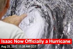 Isaac Now Officially a Hurricane