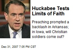 Huckabee Tests Limits of Faith