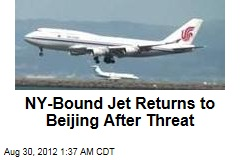 NY Bound Jet Returns to Beijing After Threat