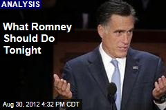 What Romney Should Do Tonight