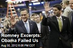 Romney Excerpts: Obama Failed Us
