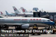 Threat Diverts Second Chinese Flight